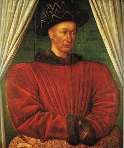 Charles VII. http://en.wikipedia.org/wiki/File:Charles_VII_by_Jean_Fouquet_1445_1450.jpg
